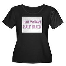 Half Woman Half Duck T
