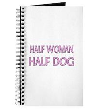 Half Woman Half Dog Journal