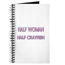 Half Woman Half Crayfish Journal