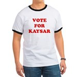 Vote for Kaysar Ringer T