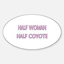 Half Woman Half Coyote Oval Decal
