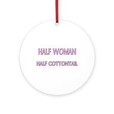 Half Woman Half Cottontail Ornament (Round)