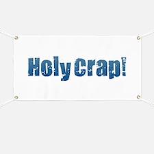 Holy Crap! - Blue Banner