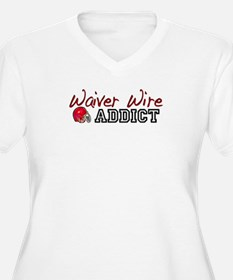 Waiver Wire Addict T-Shirt