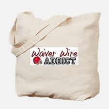 Waiver Wire Addict Tote Bag