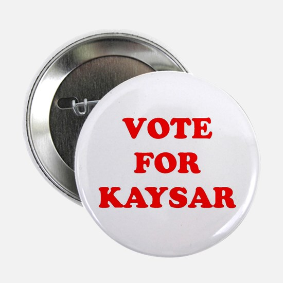 Vote for Kaysar Button