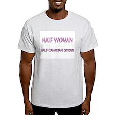 Half Woman Half Canadian Goose T-Shirt
