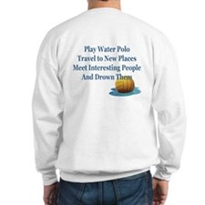 Reasons to Play Water Polo- Crew Sweatshirt