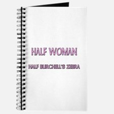Half Woman Half Burchell's Zebra Journal