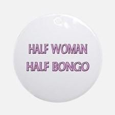 Half Woman Half Bongo Ornament (Round)