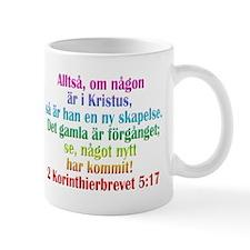 2 Corinthians 5:17 Swedish Mug