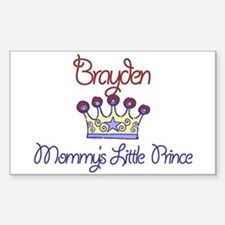 Brayden - Mommy's Prince Rectangle Decal