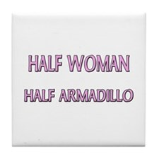 Half Woman Half Armadillo Tile Coaster
