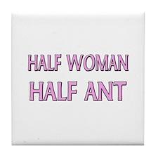 Half Woman Half Ant Tile Coaster