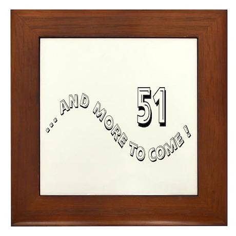 51 and More Framed Tile