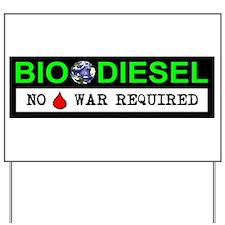 BIODIESEL Yard Sign