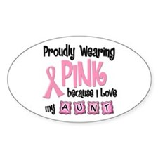 Proudly Wearing Pink 2 (Aunt) Oval Decal