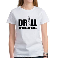 Drill Here Drill Now Tee