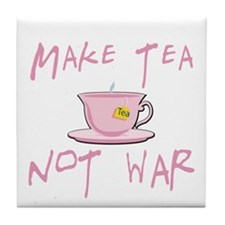 Make Tea not War Tile Coaster