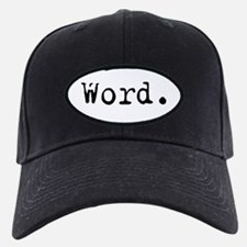 Word. Baseball Hat