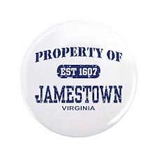 "Property of Jamestown 3.5"" Button"