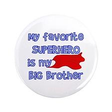 "Big Brother Superhero 3.5"" Button"