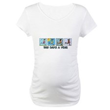 365 days a year (woman) Shirt