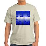 108b.grampa to be [blue on bl Ash Grey T-Shirt