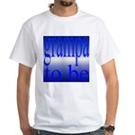 108b.grampa to be [blue on bl White T-Shirt