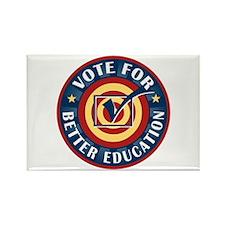 Vote for Better Education Rectangle Magnet