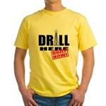 Drill Here and Now Yellow T-Shirt