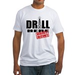 Drill Here and Now Fitted T-Shirt