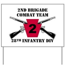 2nd BCT 28th Inf (1) Yard Sign