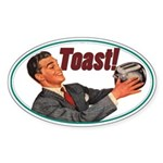 Toast! Oval Sticker