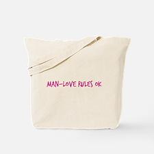 Man-Love Rules Ok Tote Bag