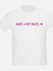 Man-Love Rules Ok T-Shirt
