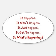 "Red ""So What's Happening"" Oval Decal"