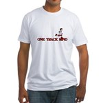 One track mind Fitted T-Shirt