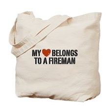 My Heart Belongs to a Fireman Tote Bag