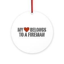 My Heart Belongs to a Fireman Ornament (Round)