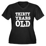 Black & White 30 Years Old Women's Plus Size V-Nec