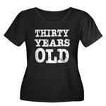 Black & White 30 Years Old Women's Plus Size Scoop