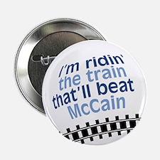 I'm ridin' the train that'll beat McCain