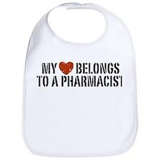 My Heart Belongs to a Pharmacist Bib