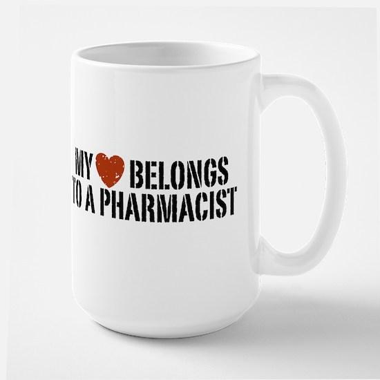 My Heart Belongs to a Pharmacist Large Mug
