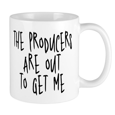 Producers are out to get me Mug