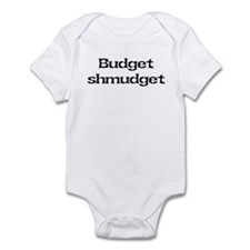 Budget shmudget Infant Bodysuit