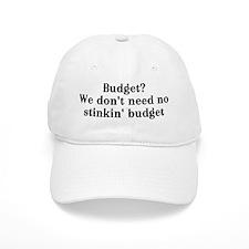 Budget? We don't need no... Baseball Cap