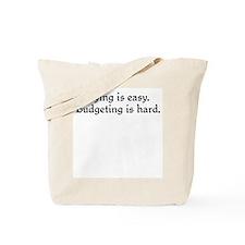 Budgeting is hard Tote Bag