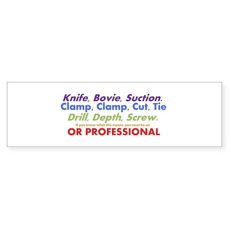 OR Pro Bumper Sticker